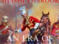 "Busting The Busts Of Churchill:  Why Reading ""An Era Of Darkness"" By Shashi Tharoor Is Necessary"