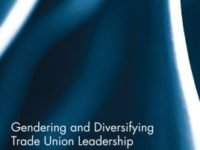Gender and Diversifying Trade Union Leadership