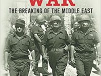 The Six Day War – The Breaking Of The Middle East