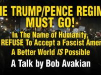 The Trump/Pence Regime Must Go: Bob Avakian