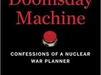 The Doomsday Machine – Confessions of a Nuclear War Planner