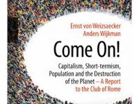 """Saving the World: Top-Down or Bottom-Up? A Review of the Latest Report to the Club of Rome, """"Come On"""""""