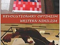 "Book Review: ""Revolutionary Optimism, Western Nihilism"" By Andre Vltchek"