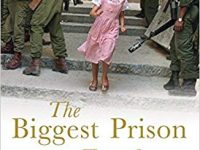 The Biggest Prison on Earth – A History of the Occupied Territories