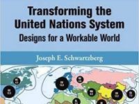 Transforming the United Nations System: Designs for a Workable World