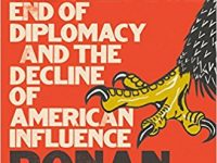 War on Peace – The End of Diplomacy and the Decline of American Power