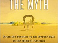 The End of the Myth – From the Frontier to the Border Wall in the Mind of America