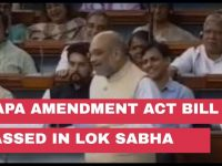 UAPA Amendment – Another nail on the coffin of Democracy !