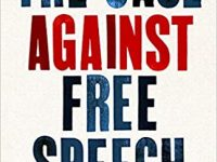 Disagreeing Reasonably in a Complex World: A review of The Case Against Free Speech