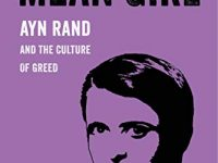 Ayn Rand (1905-1982) The Culture Of Greed In America