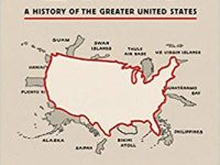 How to Hide an Empire – A History of the Greater United States