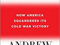 Book Review: The Age of Illusions – How America Squandered Its Cold War Victory