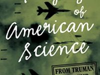 Book review: The Tragedy of American Science-From Truman to Trump
