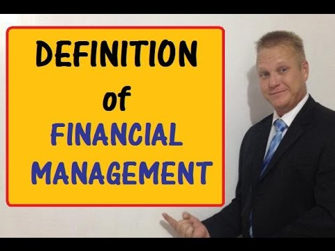 The Definition of Financial Management
