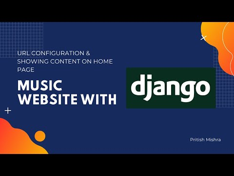 Doing URL Configuration and Showing Content on Homepage | MusicBeats Django Project – #1