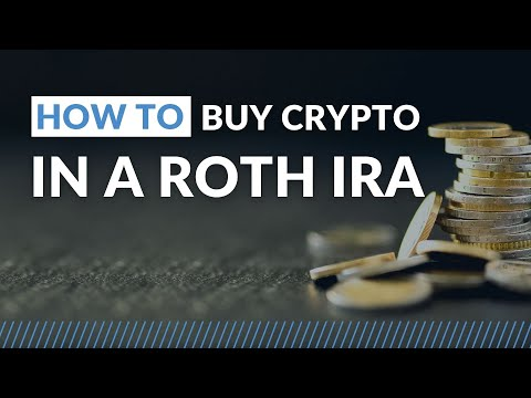 How to Buy Crypto in a ROTH IRA – Step by Step Guide