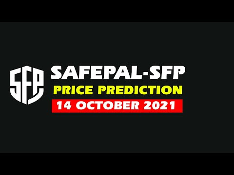 SFP price prediction and Safepal price prediction  | Safepal SFP hold or sell ?14 October 2021