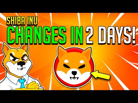 SHIBA INU CHANGES FOREVER IN JUST 2 DAYS! SHIB IS DIGITAL GOLD! – NEW SHIB COLLABORATION!