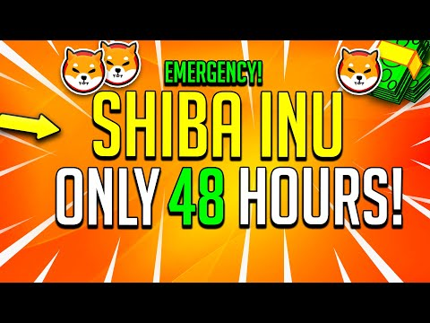 SHIBA INU EMERGENCY! – THIS VIDEO WILL CHANGE YOUR LIFE! WATCH IN 48 HOURS!