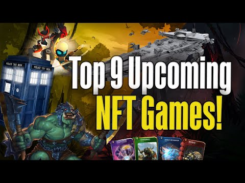 Top 9 Upcoming NFT Games I Can't Wait To Play!