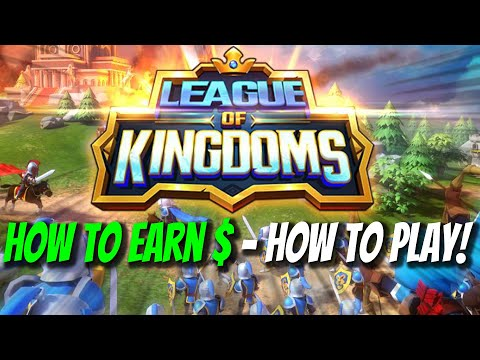 League Of Kingdoms – HOW TO EARN MONEY – HOW TO PLAY -PLAY TO EARN BLOCKCHAIN GAME!