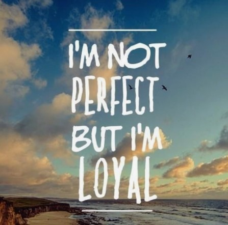 loyalty in relationship quotes