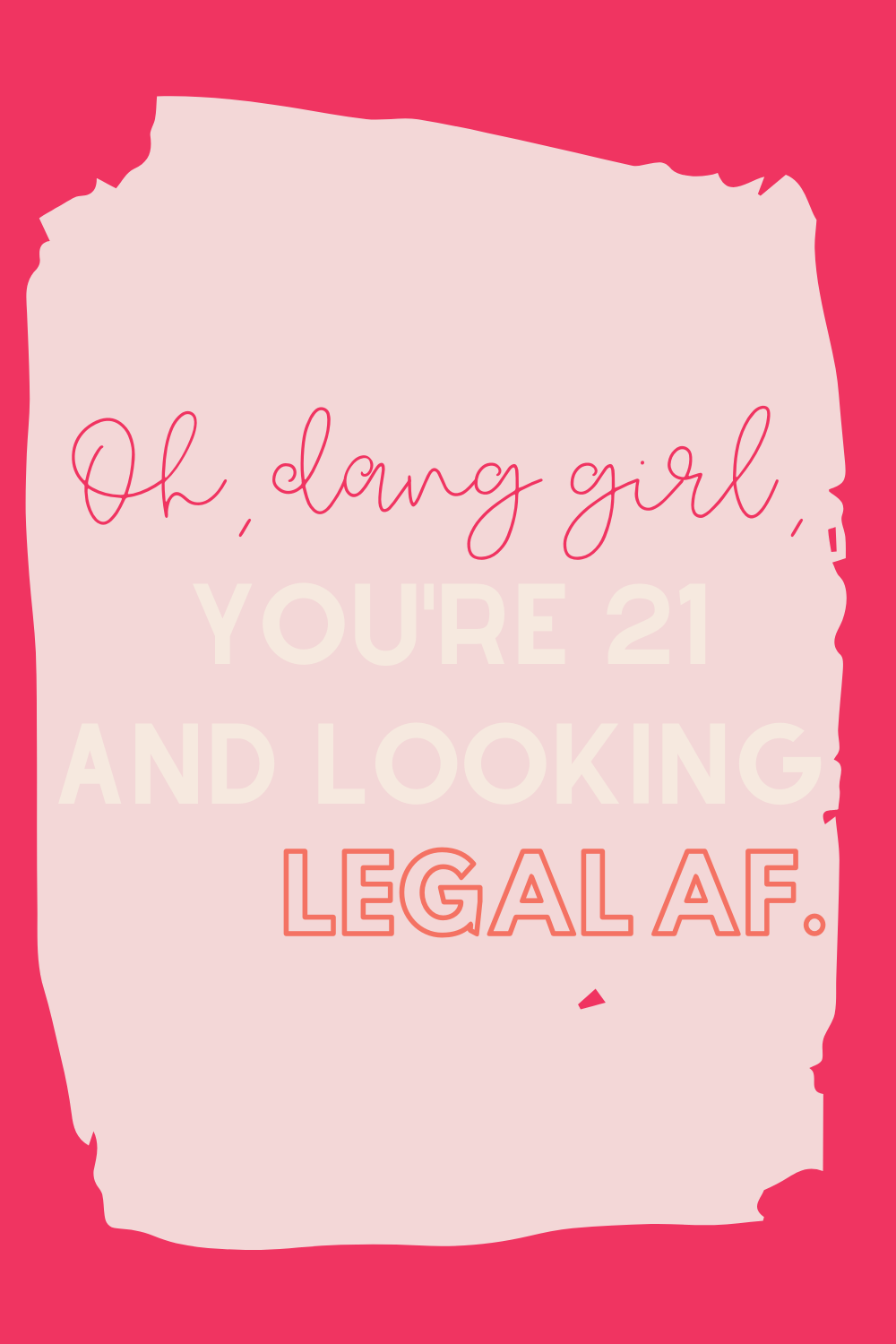 Funny 21st Birthday Quotes Celebrate With Humor Darling Quote