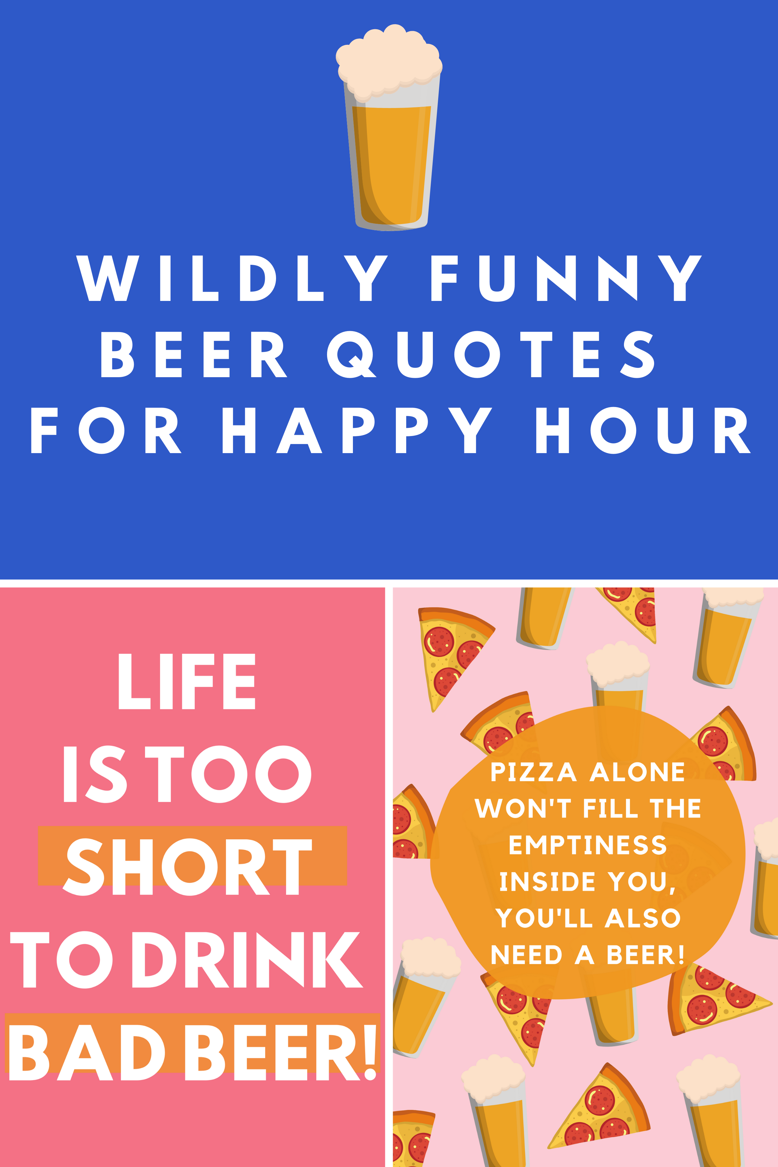 Wildly Funny Beer Quotes With Images For Happy Hour Darling Quote