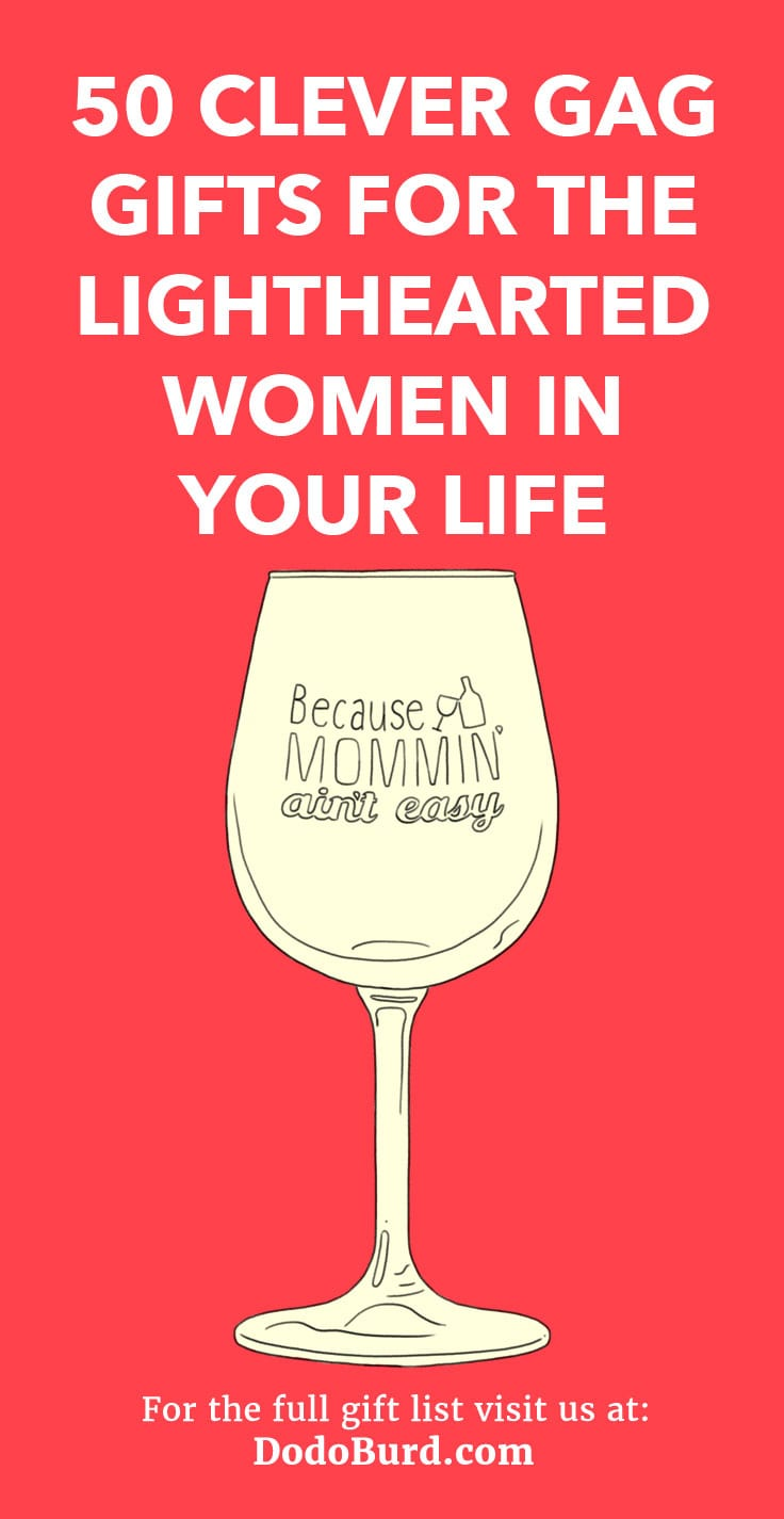 50 Clever Gag Gifts For The Lighthearted Women In Your Life Dodo Burd