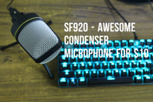 SF920 ($9 Condenser microphone)- Review