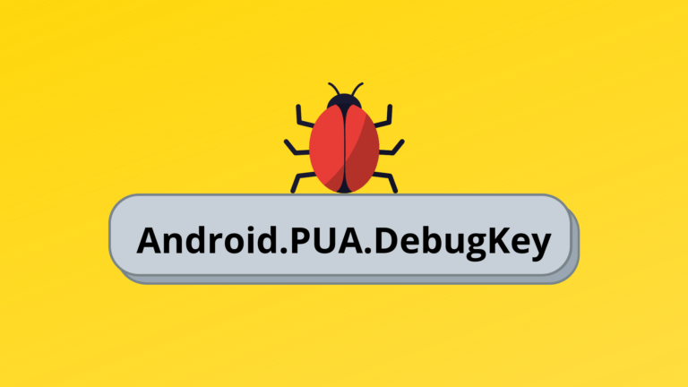 What is Android.PUA.DebugKey?