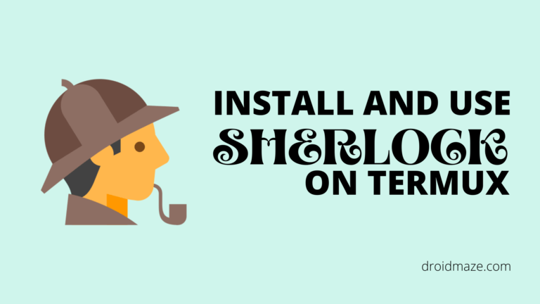 How to Install and Use Sherlock in Termux?