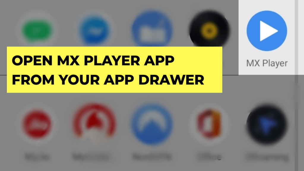Open MX Player App