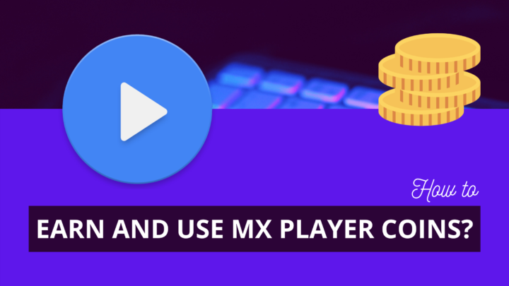 How to Earn and Use MX Player Coins
