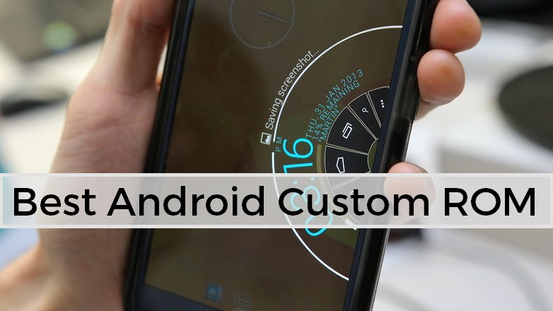 Best Android Custom Rom