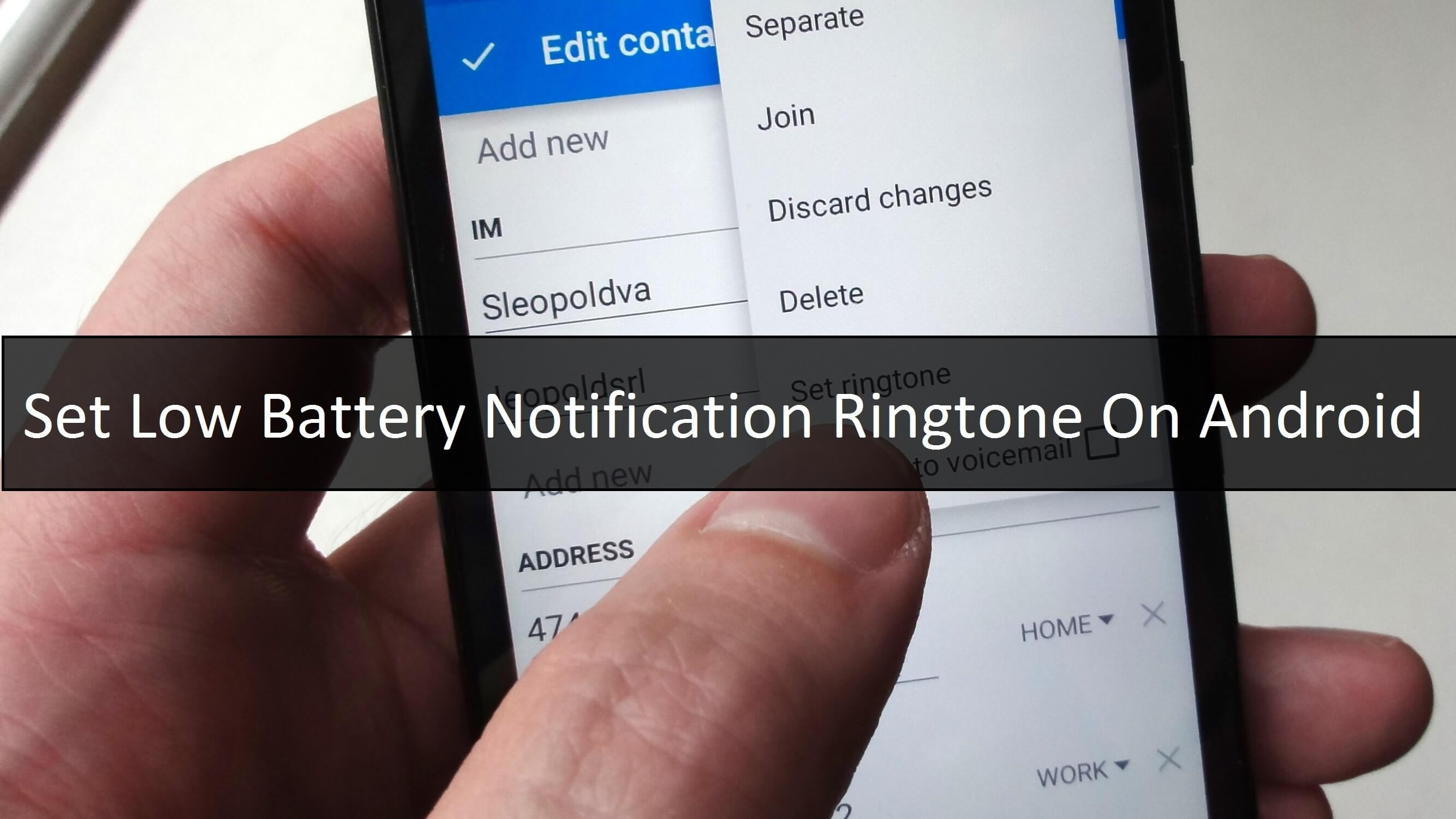 Set Low Battery Notification Ringtone