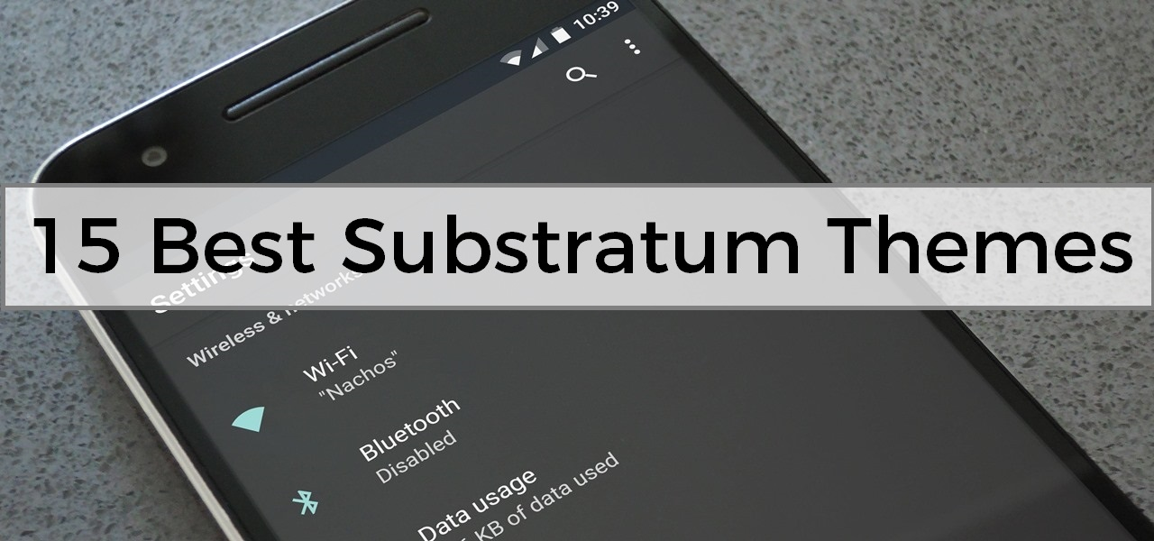 15 Best Substratum Themes