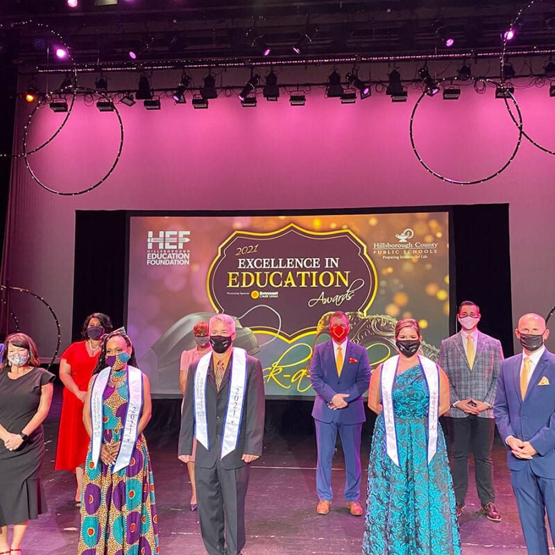 2021 Hillsborough Education Foundation Excellence in Education Awards Winners with HEF CEO Kim Jowell, HCPS Superintendent Addison Davis and Event Sponsors