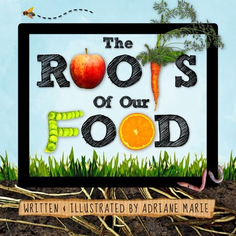 the roots of our food book
