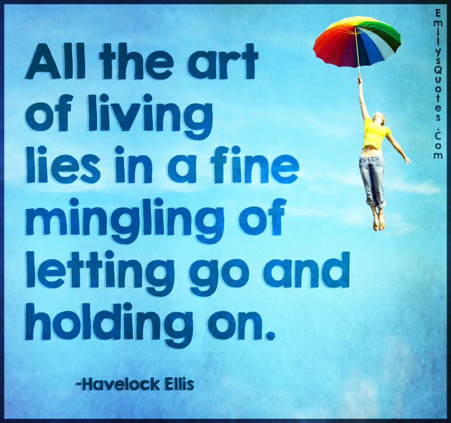 Art Of Living Quotes 1