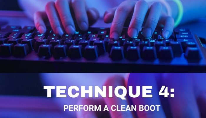 Perform a Clean Boot