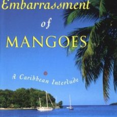 An Embarrassment of Mangoes [Book Review]