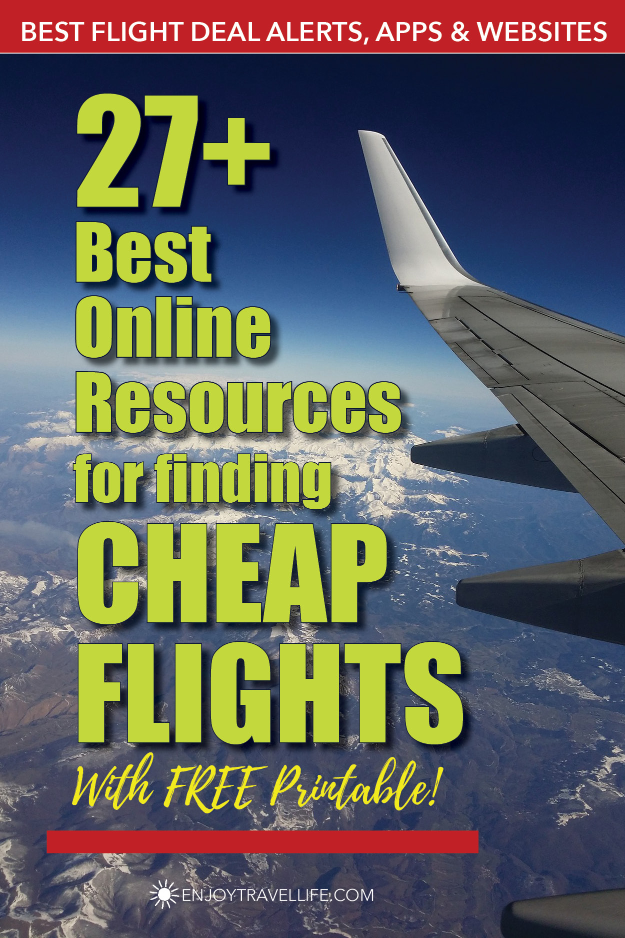 Best Online Resource for finding Cheap Flights [with FREE Printable]