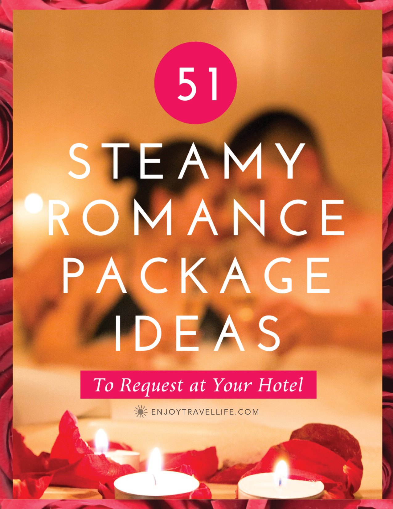 steamy romance package ideas to request at your hotel
