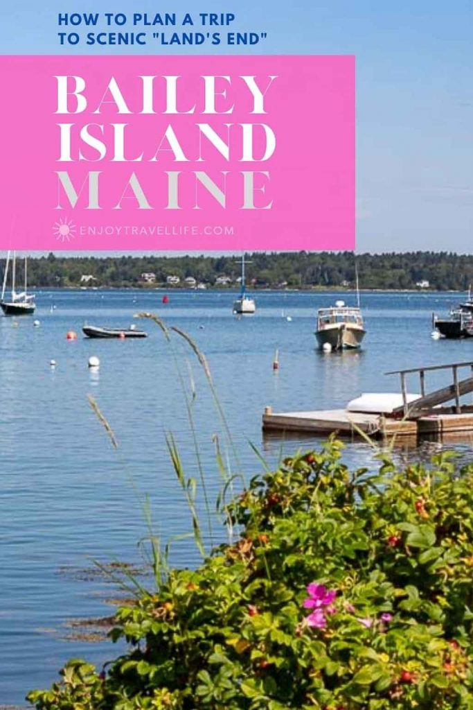 """How to Plan a Trip to Scenic """"Land's End"""" on Bailey Island Maine, from Enjoy Travel Life."""