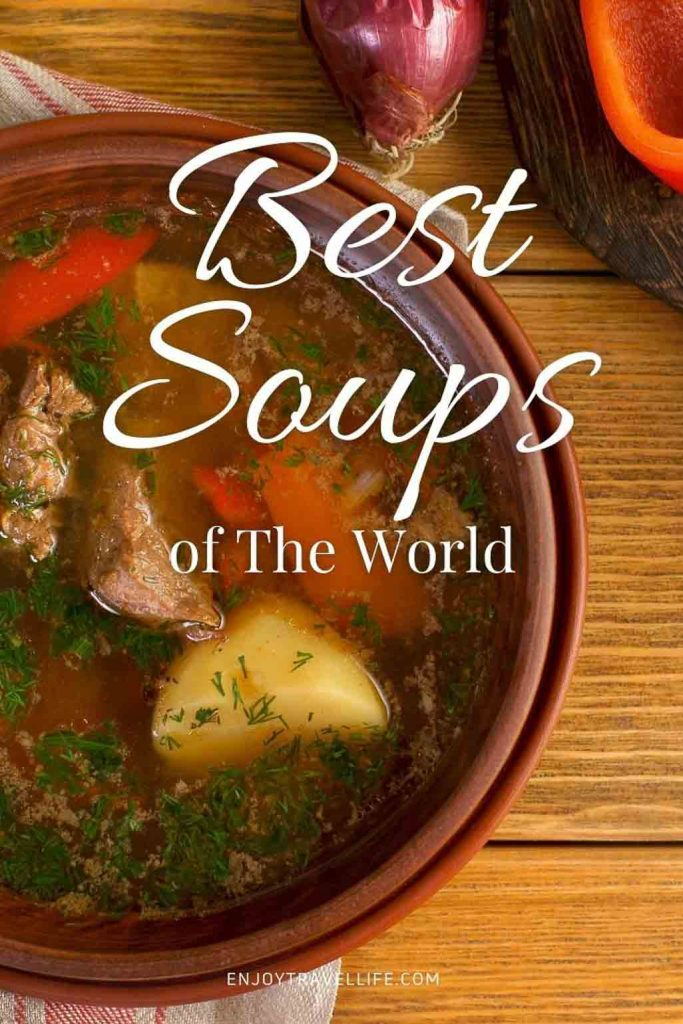 Best Soups of the World pinterest pin | Enjoy Travel Life