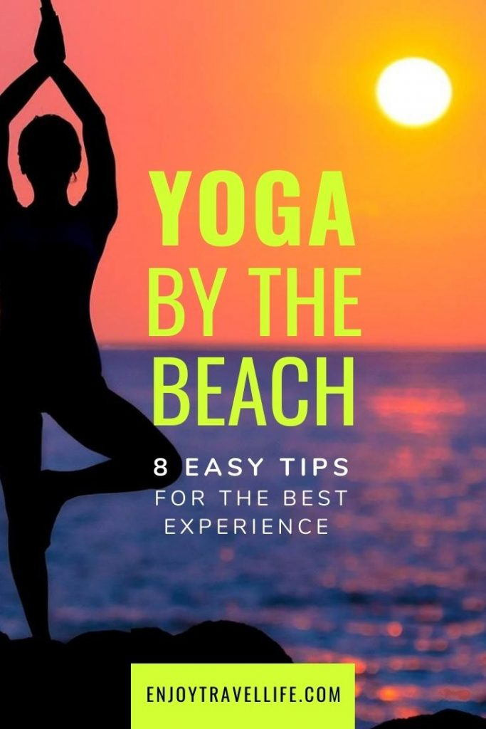 Yoga by the beach 8 easy tips for the best experience [pinterest pin]