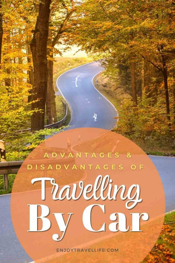 Advantages and Disadvantages of Travelling By Car Pinterest Pin (shows winding road through fall foliage)