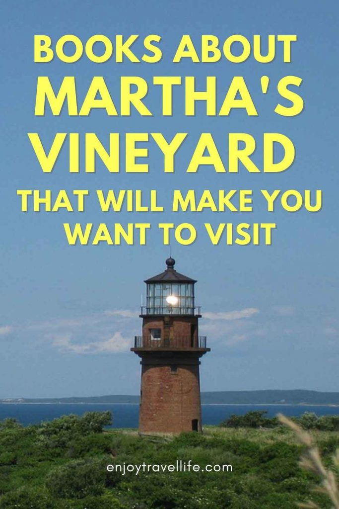 Martha's Vineyard Books that will make you want to visit (Pinterest Pin)