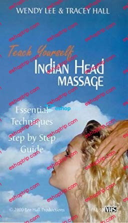 Teach Yourself Indian Head Massage with Wendy Lee Tracey Hall